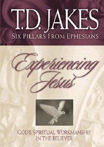 Experiencing Jesus (#02 in Six Pillars From Ephesians Series)