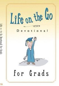 Life on the Go Devotional For Graduates