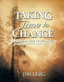Taking Time to Change (Study Guide)