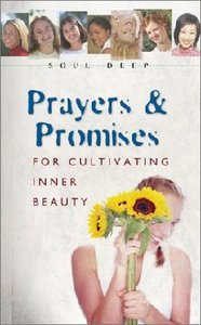 Soul Deep: Prayers and Promises