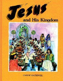 Jesus and His Kingdom