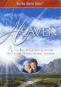 Heaven (Gaither Gospel Series)