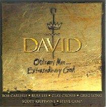 David: Ordinary Man Extraordinary God