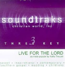 Live For the Lord (Accompaniment)