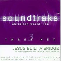 Jesus Built a Bridge (Accompaniment)