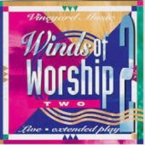 Winds of Worship 2 Anaheim (#02 in Winds Of Worship Series)
