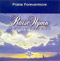 Praise Forevermore (Accompaniment)