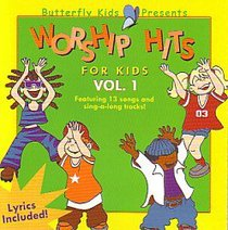 Worship Hits For Kids Vol.1 (Butterfly Kids Presents Series)