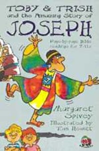 Toby & Trish and the Amazing Book of Joseph (Toby & Trish Series)