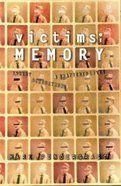 Victims of Memory: Incest Paperback
