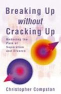 Breaking Up Without Cracking Up Paperback