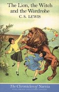 Narnia #02: Lion, the Witch and the Wardrobe, the (Colour Edition) (#02 in Chronicles Of Narnia Series)