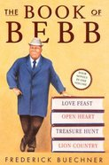 The Book of Bebb (4 Vols In One) Paperback