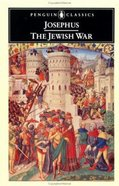 The Jewish War (Penguin Black Classics Series) Paperback