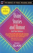 Using Stories and Humor Paperback