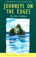 Journeys on the Edges (Traditions Of Christian Spirituality Series) Paperback
