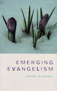 Emerging Evangelism Paperback