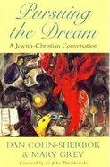 Pursuing the Dream Paperback