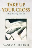 Take Up Your Cross Paperback