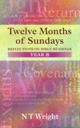 Twelve Months of Sundays (Year B)
