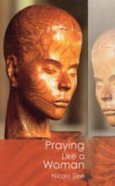 Praying Like a Woman