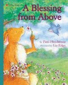 A Golden Books: Family Storytime - Blessing From Above (Golden Books Family Storytime Series) Hardback