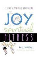The Joy of Spiritual Fitness Paperback