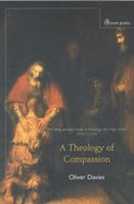 A Theology of Compassion Hardback