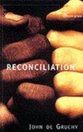 Reconciliation Hardback