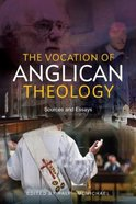 Anglican Theology: Essays in Systematic Theology Paperback