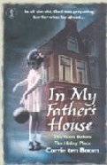 In My Father's House: The Years Before the Hiding Place Paperback