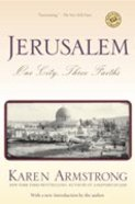 Jerusalem: One City, Three Faiths Paperback