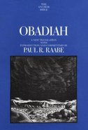 Anchor: Obadiah (#24D in Anchor Bible Commentaries Series) Hardback