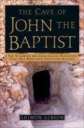 The Cave of John the Baptist Hardback