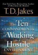 The Ten Commandments of Working in a Hostile Environment Hardback