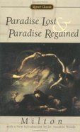 Paradise Lost and Paradise Regained Paperback