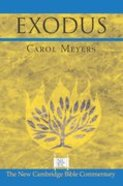 New Cambridge: Exodus (New Cambridge Bible Commentary Series)