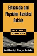 Euthanasia and Physician-Assisted Suicide Paperback