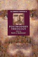 The Cambridge Companion to Postmodern Theology Paperback
