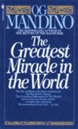 Greatest Miracle in the World Paperback