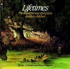 Lifetimes: A Beautiful Way to Explain Death to Children