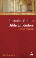 Introduction to Biblical Studies (2nd Ed.) (T&t Clark Approaches To Biblical Studies Series) Paperback
