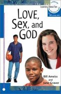 Love, Sex & God (#05 in Learning About Sex Series) Paperback
