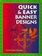 Quick & Easy Banner Designs Paperback