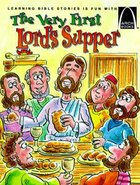 The Very First Lord's Supper (Arch Books Series) Paperback