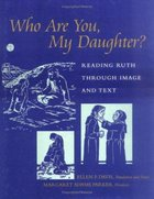 Who Are You, My Daughter? Hardback