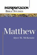 Matthew (Interpretation Bible Study Series) Paperback