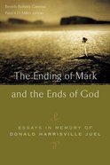 The Ending of Mark and the Ends of God Paperback
