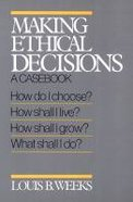 Making Ethical Decisions Paperback