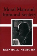 Moral Man & Immoral Society Paperback